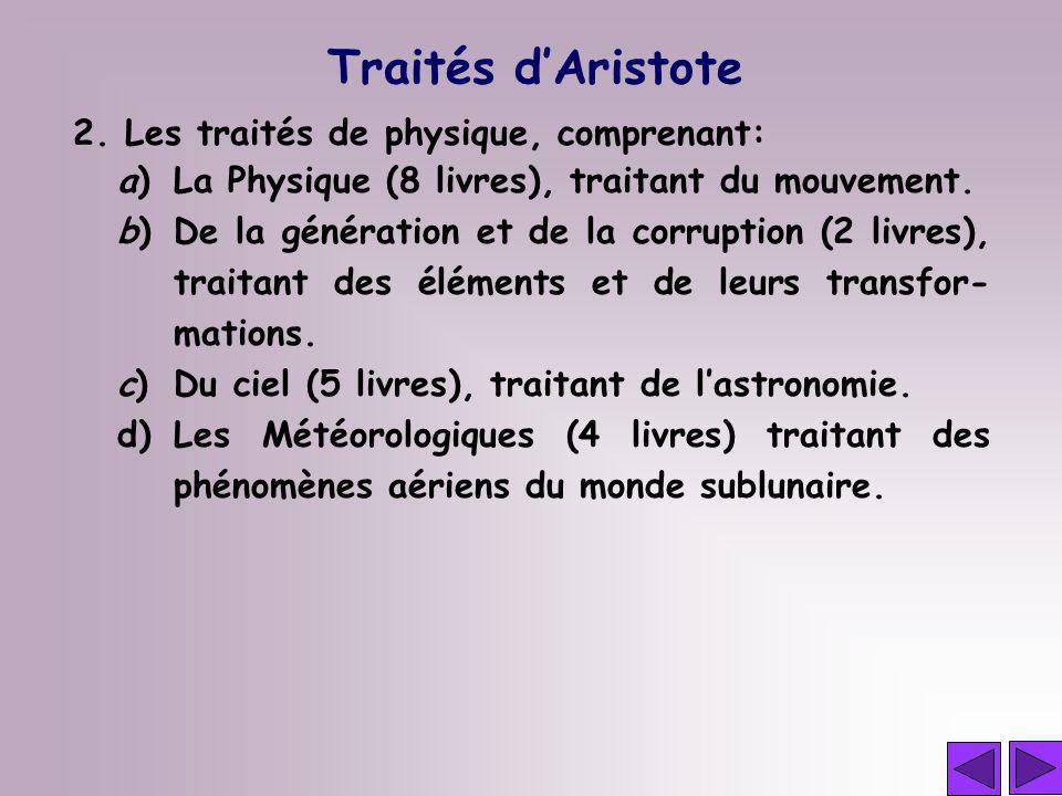 Traités d'Aristote 2. Les traités de physique, comprenant:
