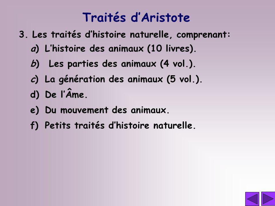Traités d'Aristote 3. Les traités d'histoire naturelle, comprenant: