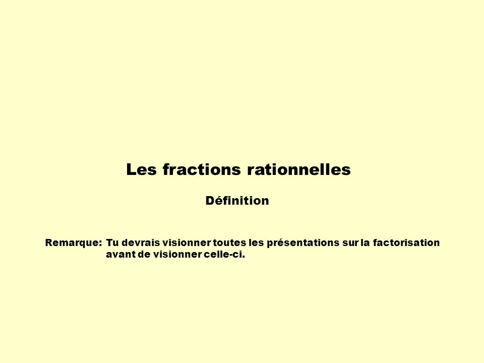 Les fractions rationnelles