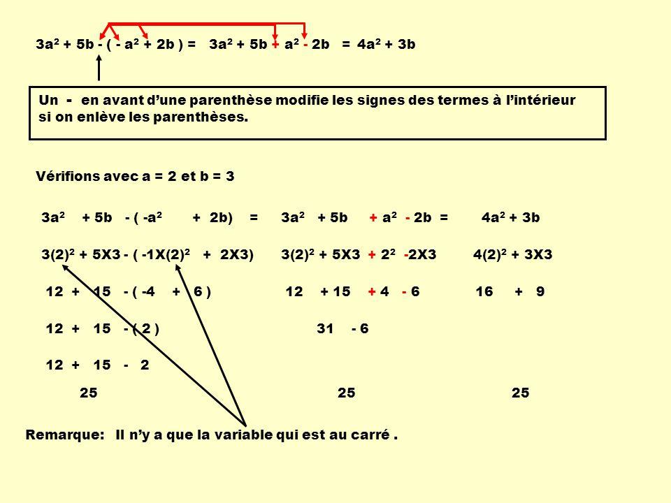 3a2 + 5b - ( - a2 + 2b ) = 3a2 + 5b + a2 - 2b = 4a2 + 3b.