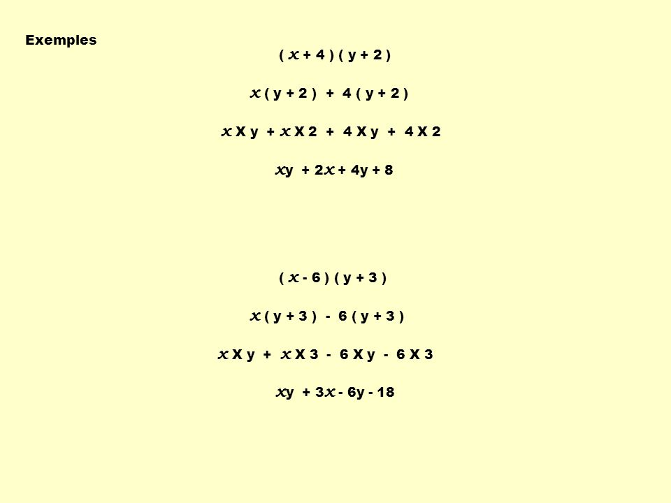 x ( y + 2 ) + 4 ( y + 2 ) x X y + x X 2 + 4 X y + 4 X 2