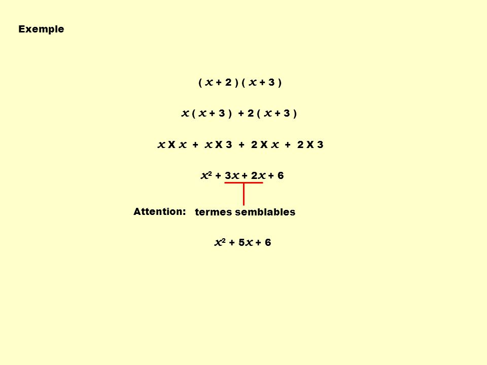 x ( x + 3 ) + 2 ( x + 3 ) x X x + x X 3 + 2 X x + 2 X 3