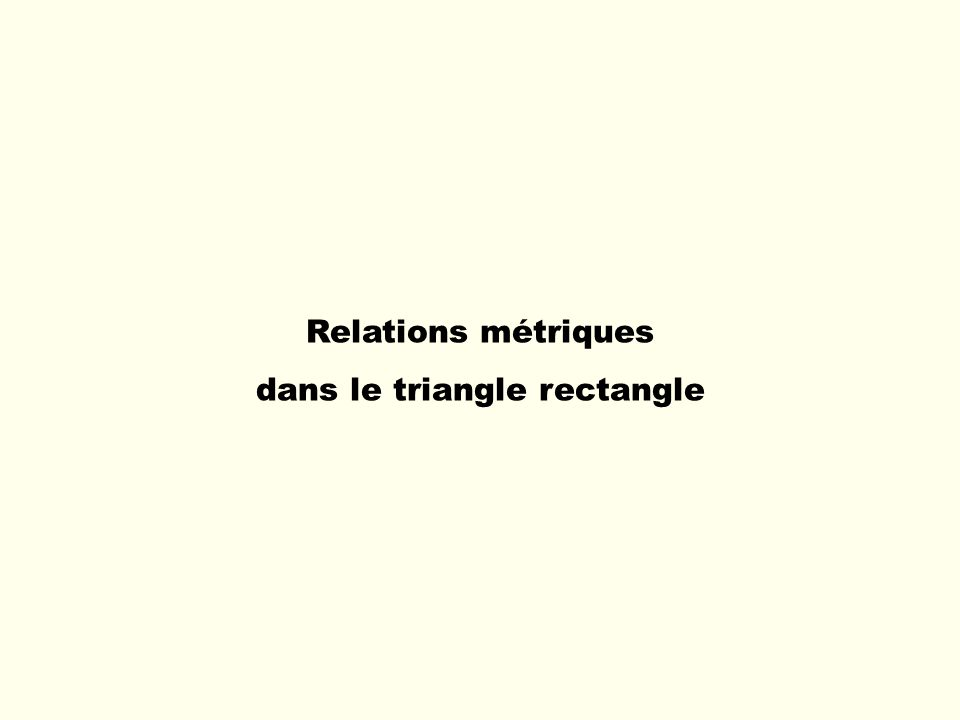 dans le triangle rectangle