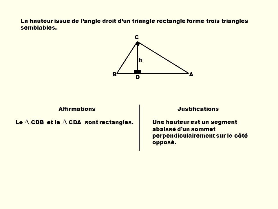 La hauteur issue de l'angle droit d'un triangle rectangle forme trois triangles semblables.