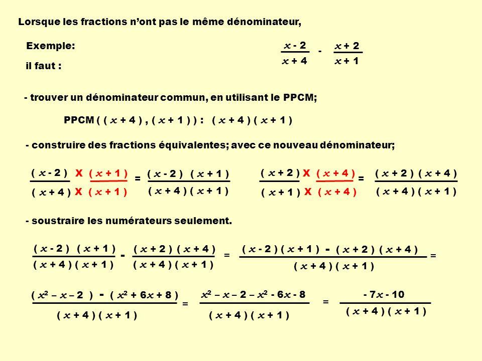 - - x - 2 x + 2 x + 4 x + 1 = = x2 – x – 2 – x2 - 6x - 8 = =