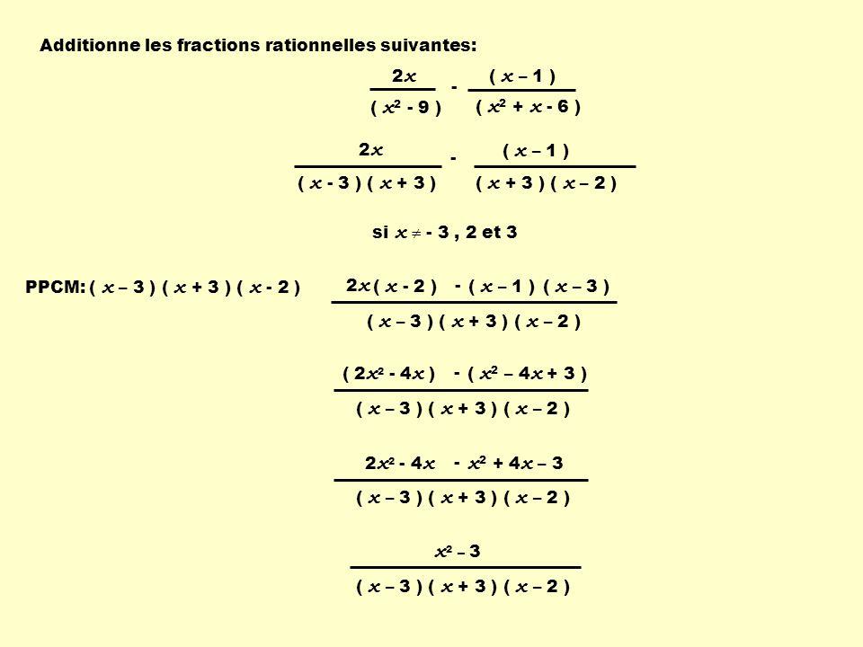 Additionne les fractions rationnelles suivantes: