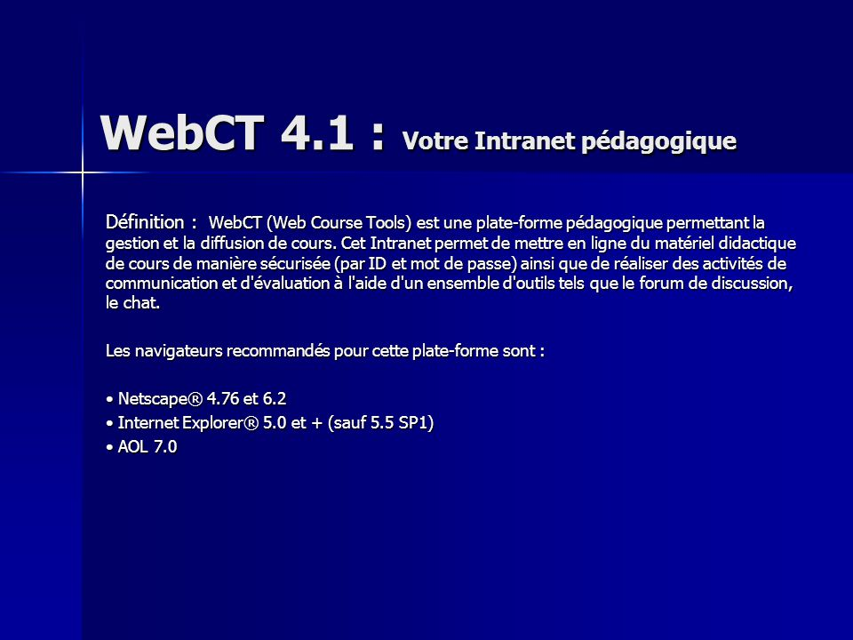 WebCT 4.1 : Votre Intranet pédagogique