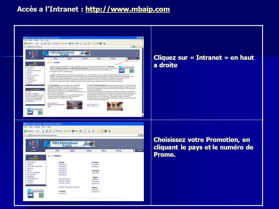 Accès a l'Intranet : http://www.mbaip.com
