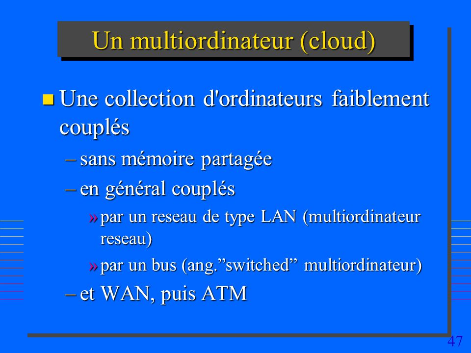 Un multiordinateur (cloud)