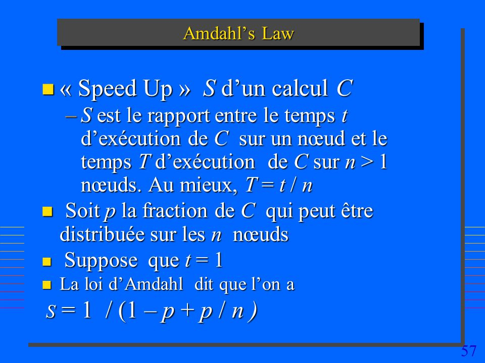 « Speed Up » S d'un calcul C