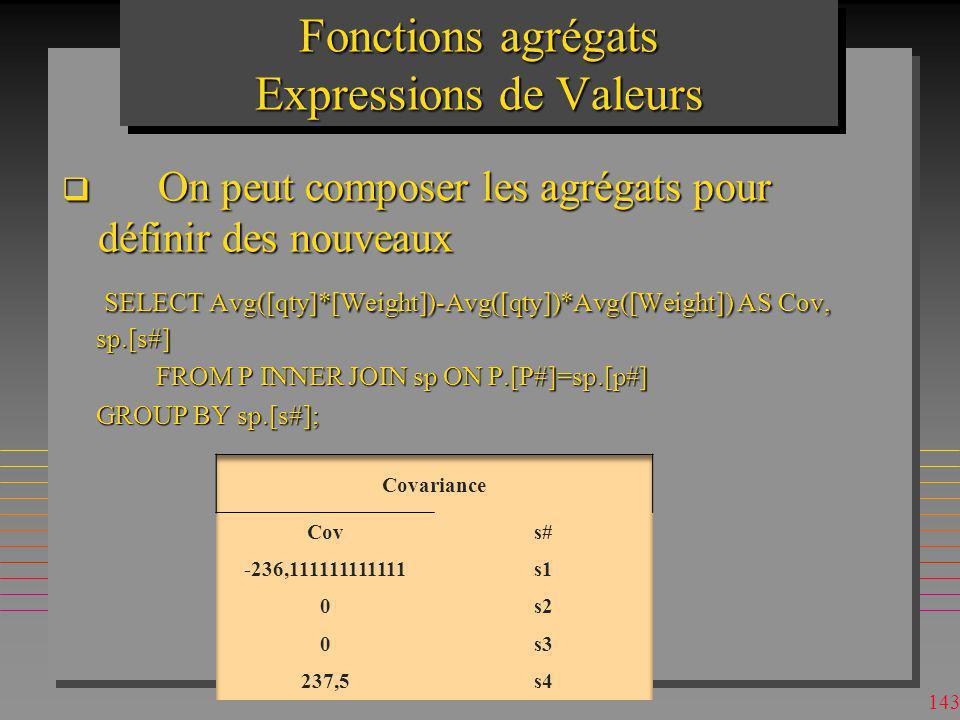 Fonctions agrégats Expressions de Valeurs