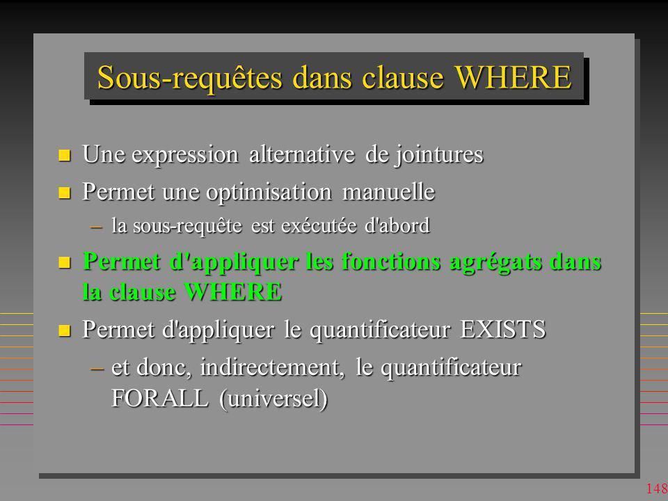 Sous-requêtes dans clause WHERE