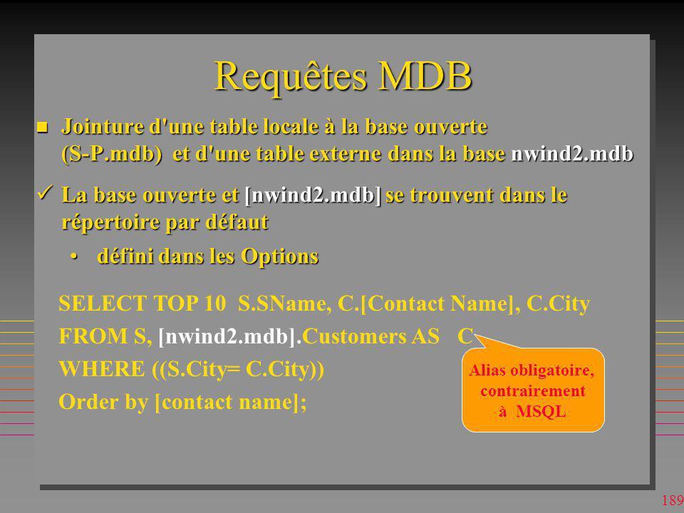 Requêtes MDB Jointure d une table locale à la base ouverte (S-P.mdb) et d une table externe dans la base nwind2.mdb.