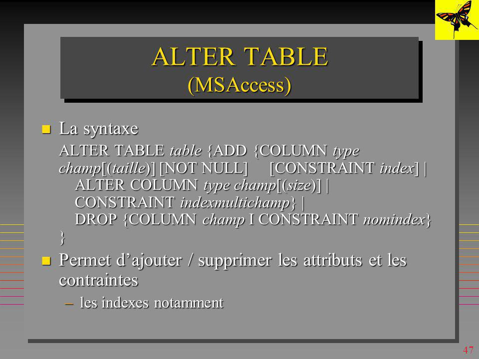 Sql un langage relationnel 08 09 ppt t l charger - Alter table change column type ...