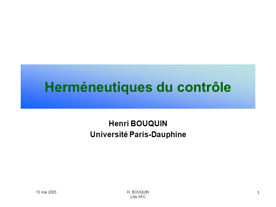 Herméneutiques du contrôle