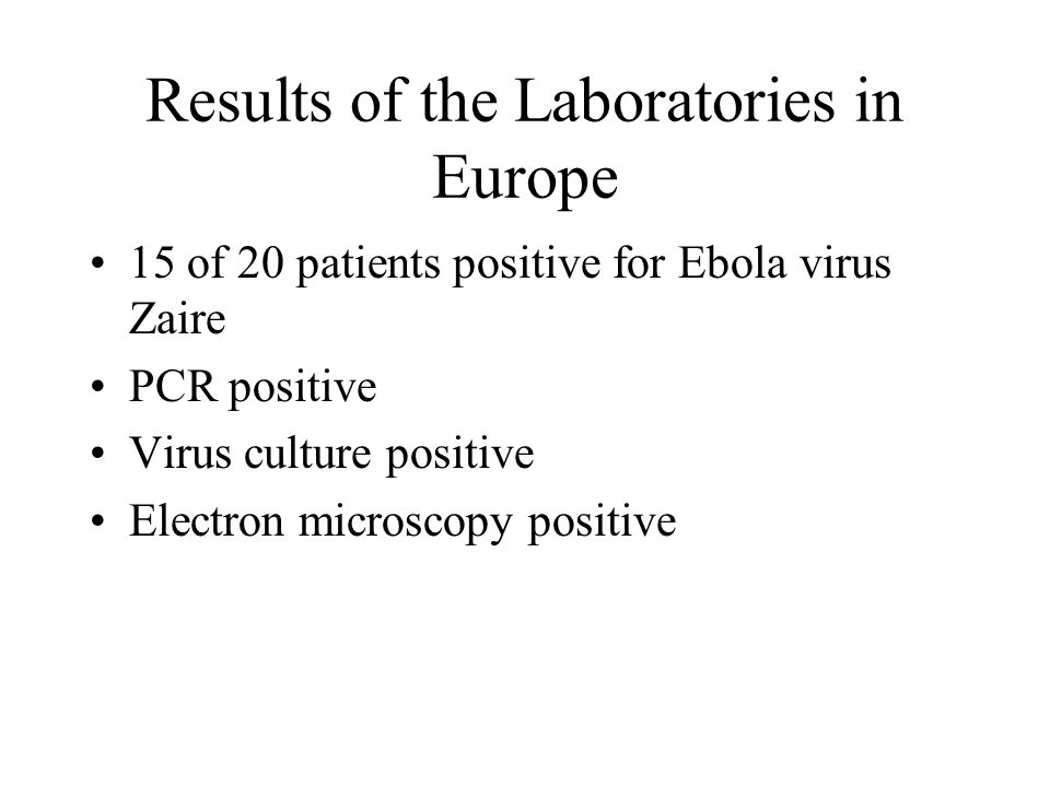 Results of the Laboratories in Europe