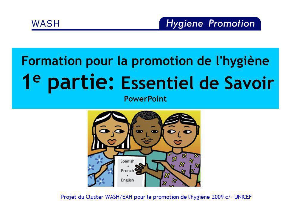 Formation pour la promotion de l hygiène 1e partie: Essentiel de Savoir PowerPoint