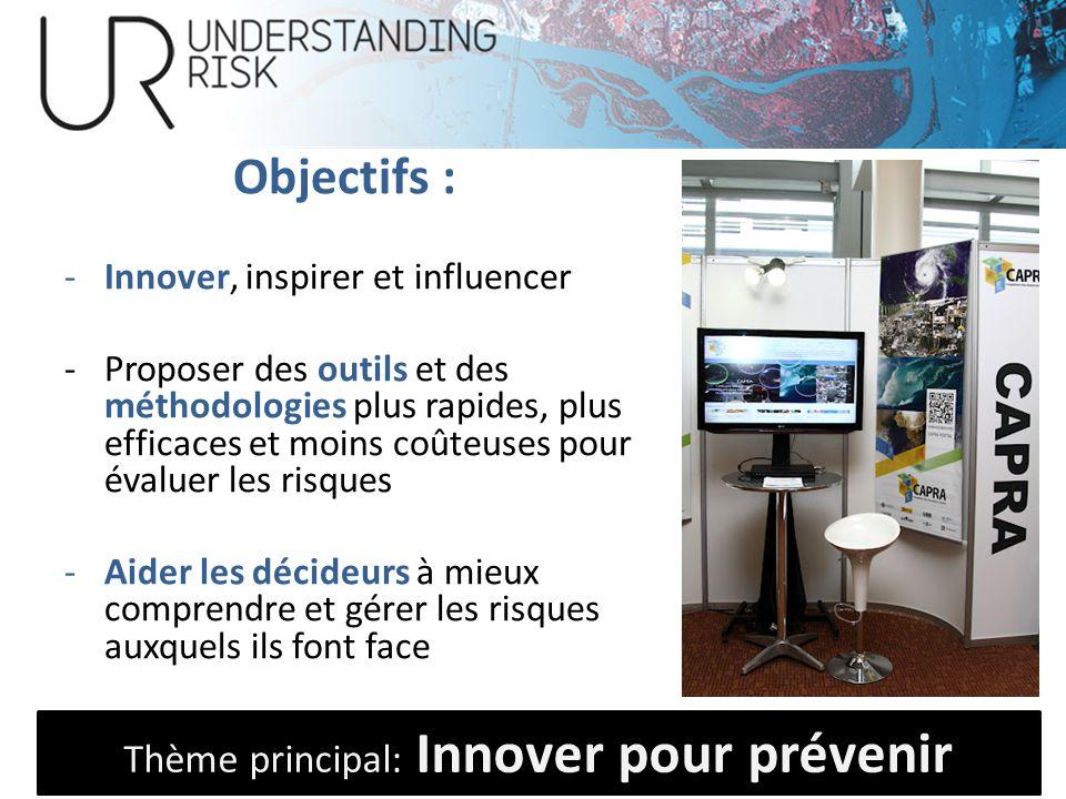 Thème principal: Innover pour prévenir