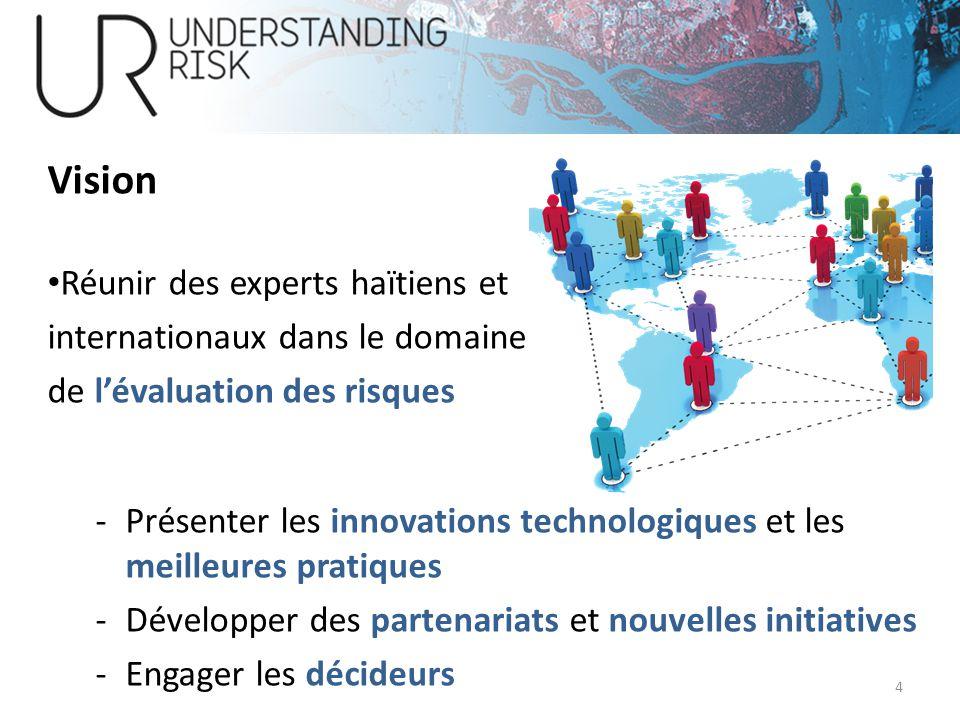Vision Réunir des experts haïtiens et internationaux dans le domaine