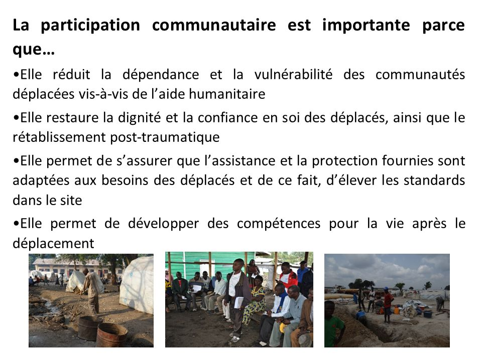 La participation communautaire est importante parce que…