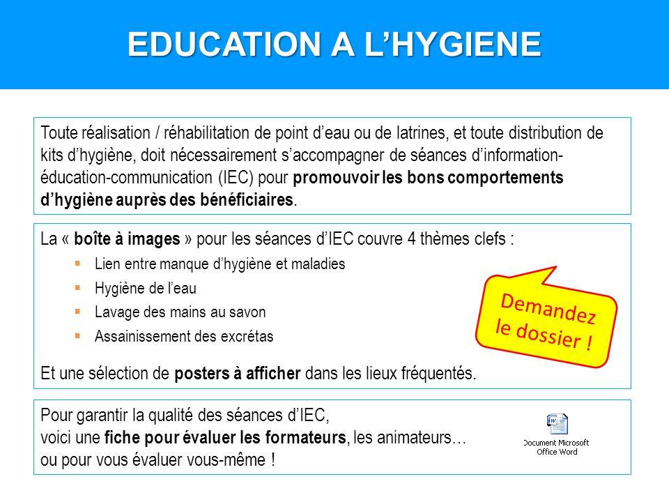 EDUCATION A L'HYGIENE Demandez le dossier !