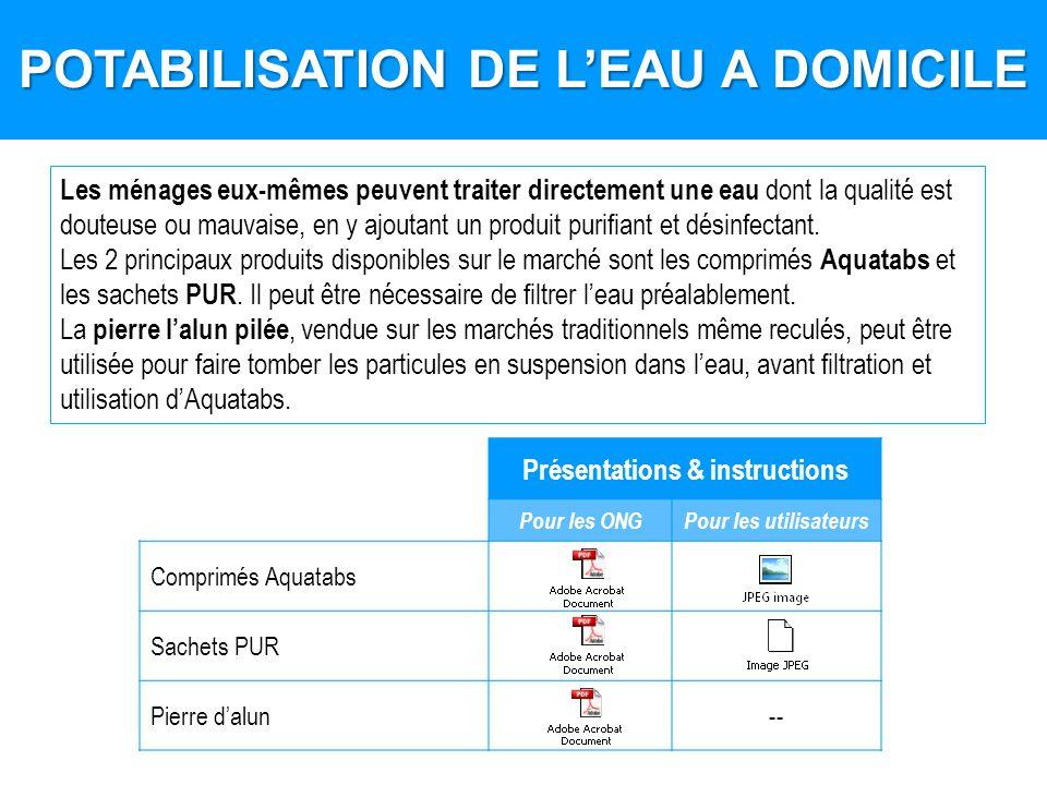 POTABILISATION DE L'EAU A DOMICILE Présentations & instructions