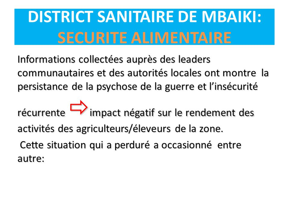 DISTRICT SANITAIRE DE MBAIKI: SECURITE ALIMENTAIRE