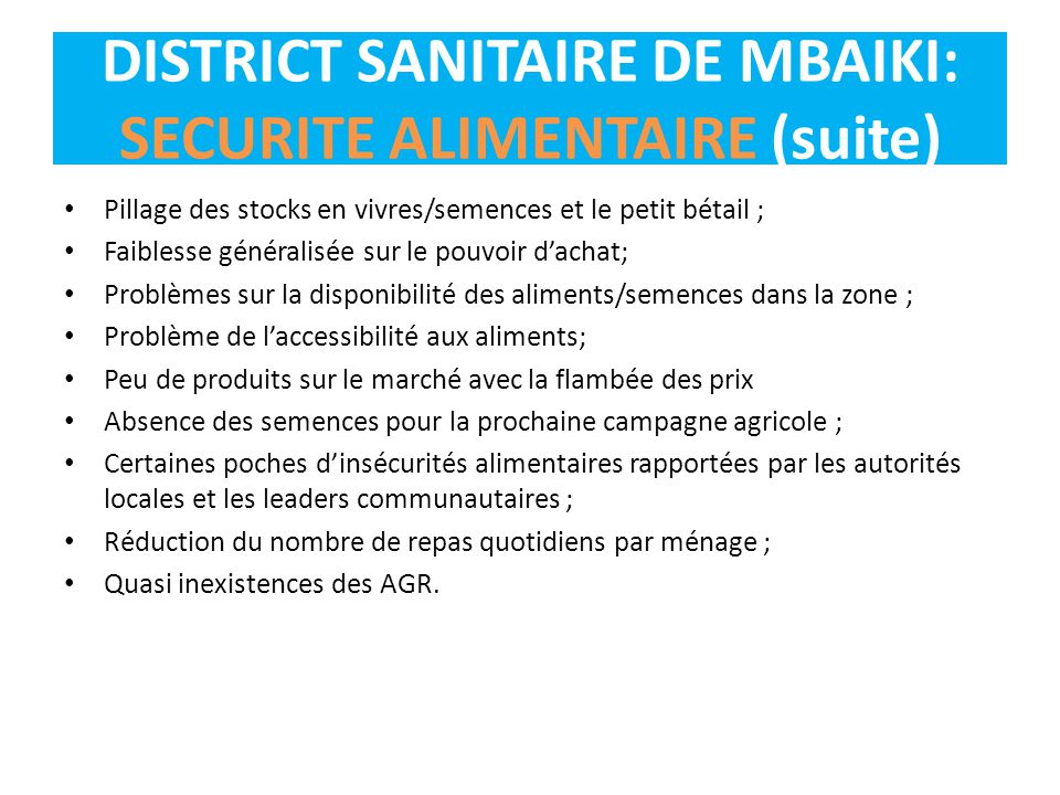 DISTRICT SANITAIRE DE MBAIKI: SECURITE ALIMENTAIRE (suite)