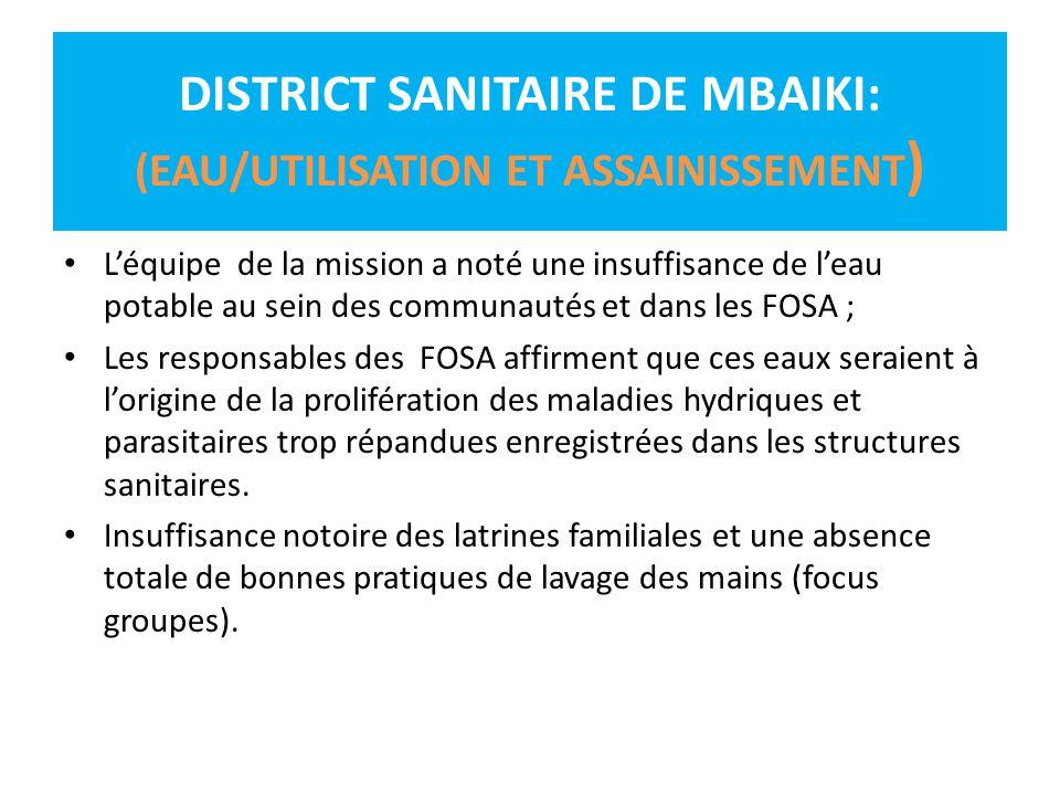 DISTRICT SANITAIRE DE MBAIKI: (EAU/UTILISATION ET ASSAINISSEMENT)
