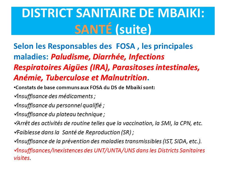 DISTRICT SANITAIRE DE MBAIKI: SANTÉ (suite)