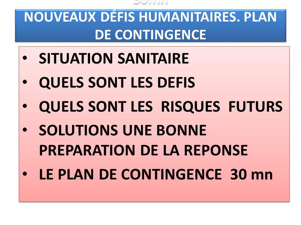 30mn NOUVEAUX DÉFIS HUMANITAIRES. PLAN DE CONTINGENCE (TASK FORCE)
