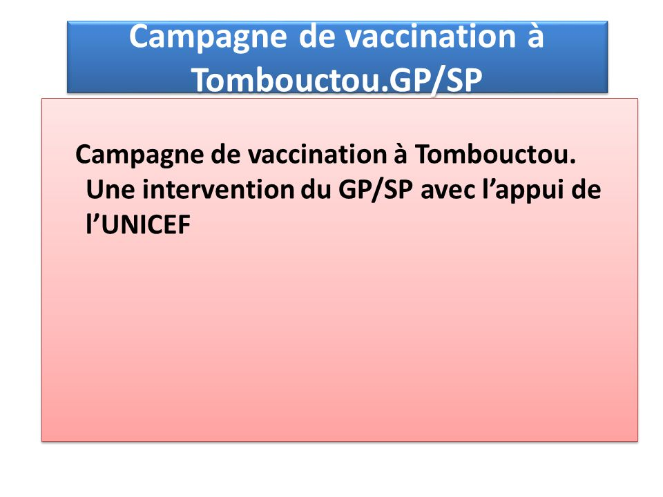 Campagne de vaccination à Tombouctou.GP/SP