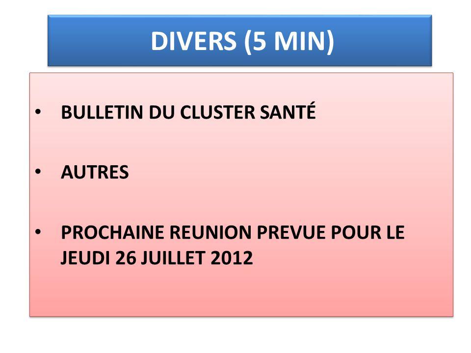 DIVERS (5 MIN) BULLETIN DU CLUSTER SANTÉ AUTRES