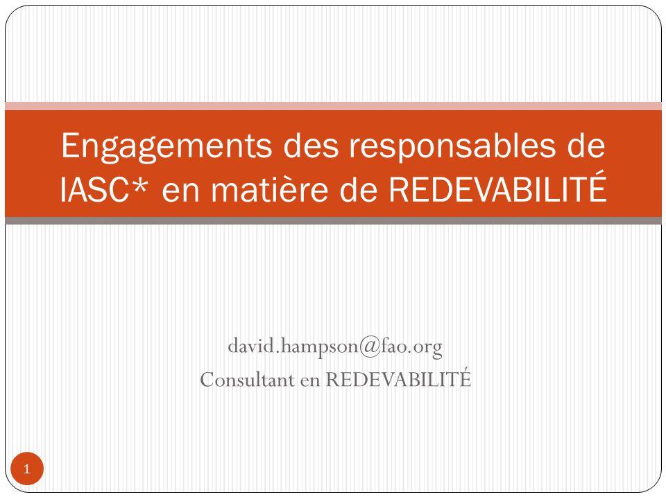 Engagements des responsables de IASC* en matière de REDEVABILITÉ
