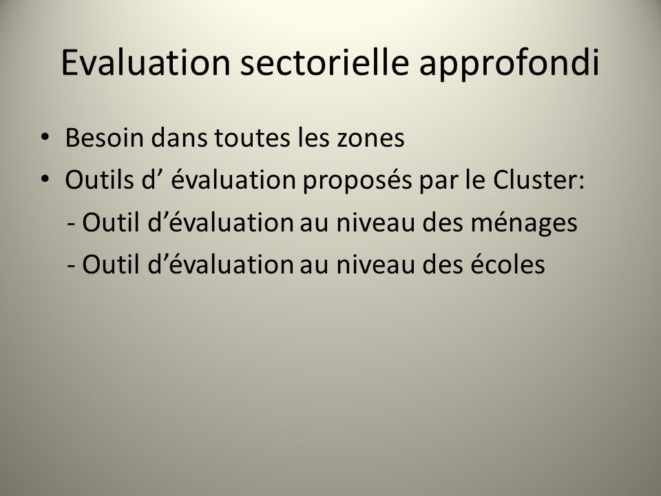 Evaluation sectorielle approfondi