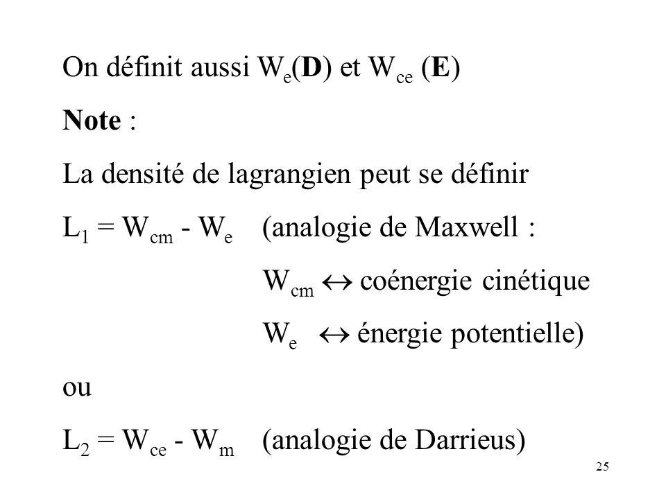 On définit aussi We(D) et Wce (E)
