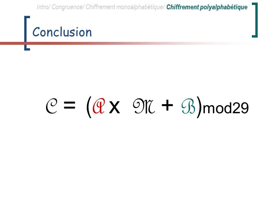 C = (A x M + B)mod29 Conclusion