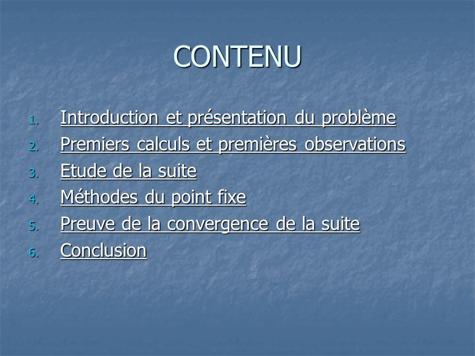 CONTENU Introduction et présentation du problème