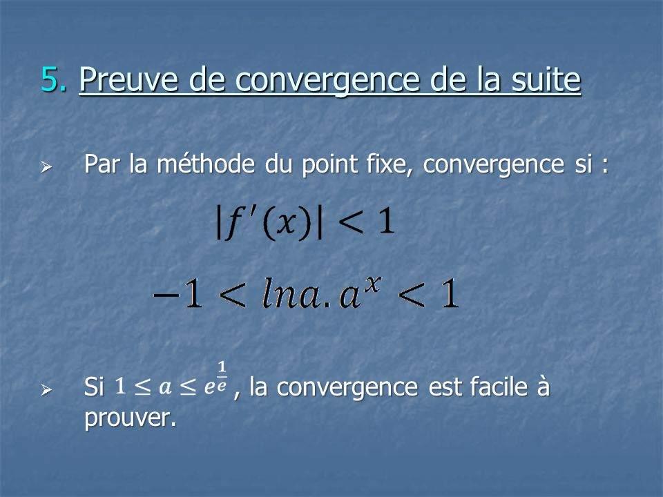 5. Preuve de convergence de la suite