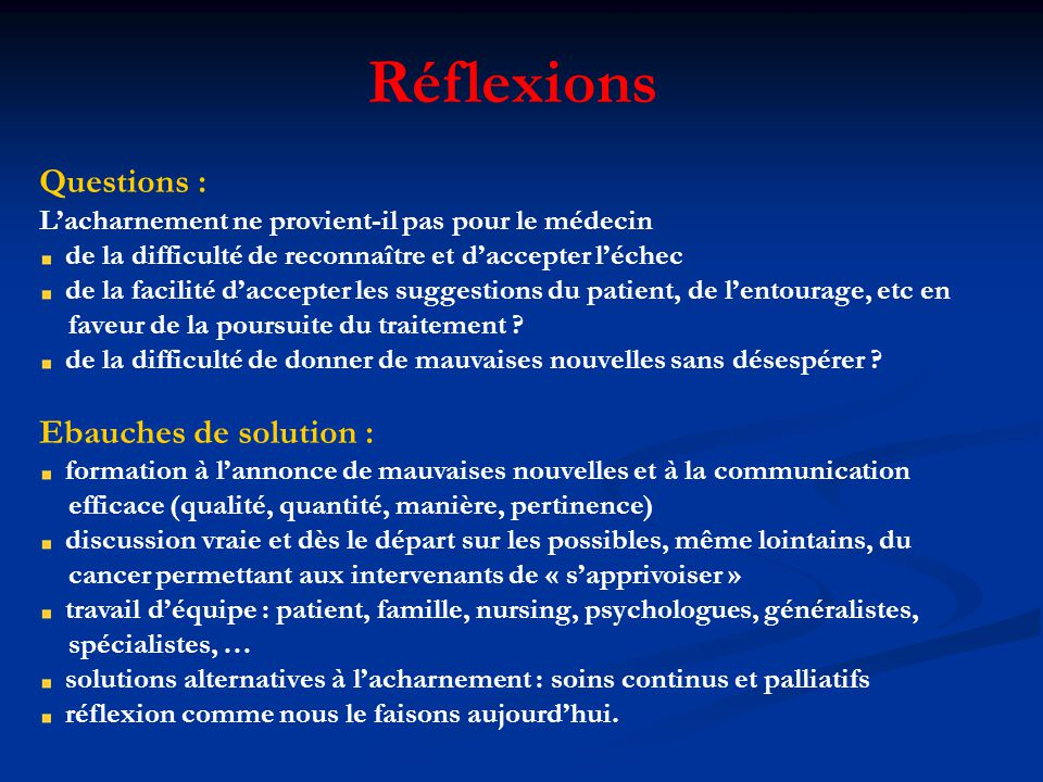 Réflexions Questions : Ebauches de solution :