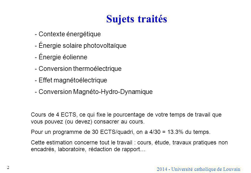 Sujets traités Contexte énergétique Énergie solaire photovoltaïque