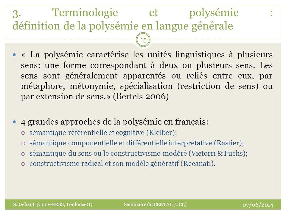 3. Terminologie et polysémie : définition de la polysémie en langue générale