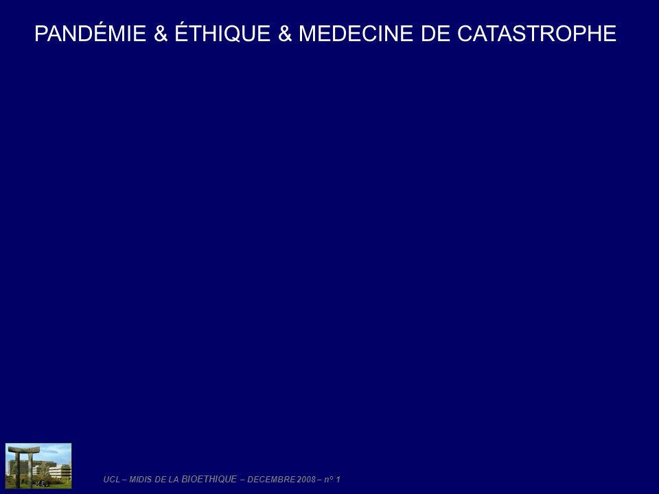 PANDÉMIE & ÉTHIQUE & MEDECINE DE CATASTROPHE