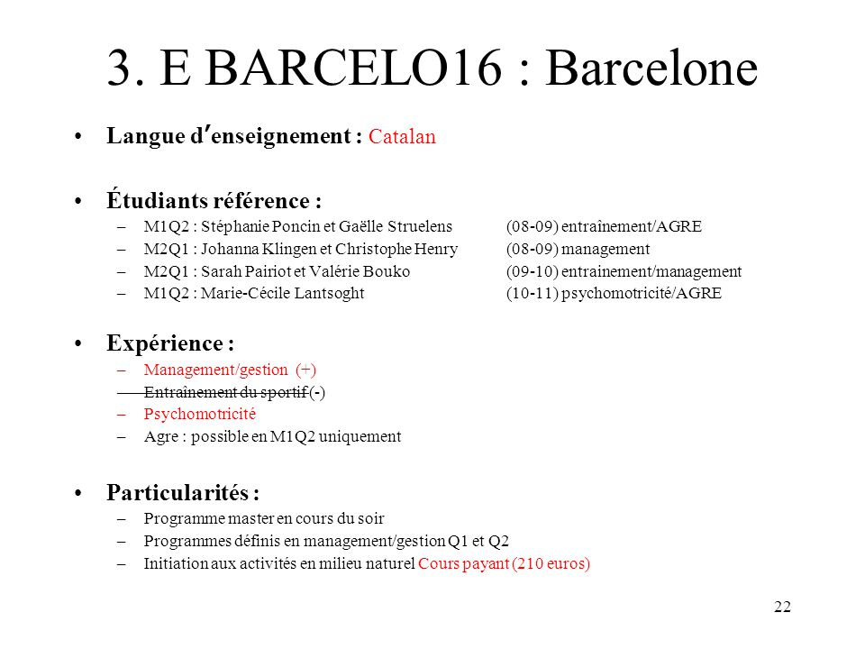 3. E BARCELO16 : Barcelone Langue d'enseignement : Catalan