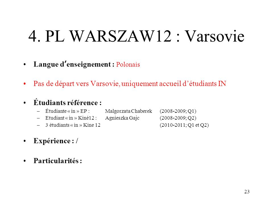 4. PL WARSZAW12 : Varsovie Langue d'enseignement : Polonais