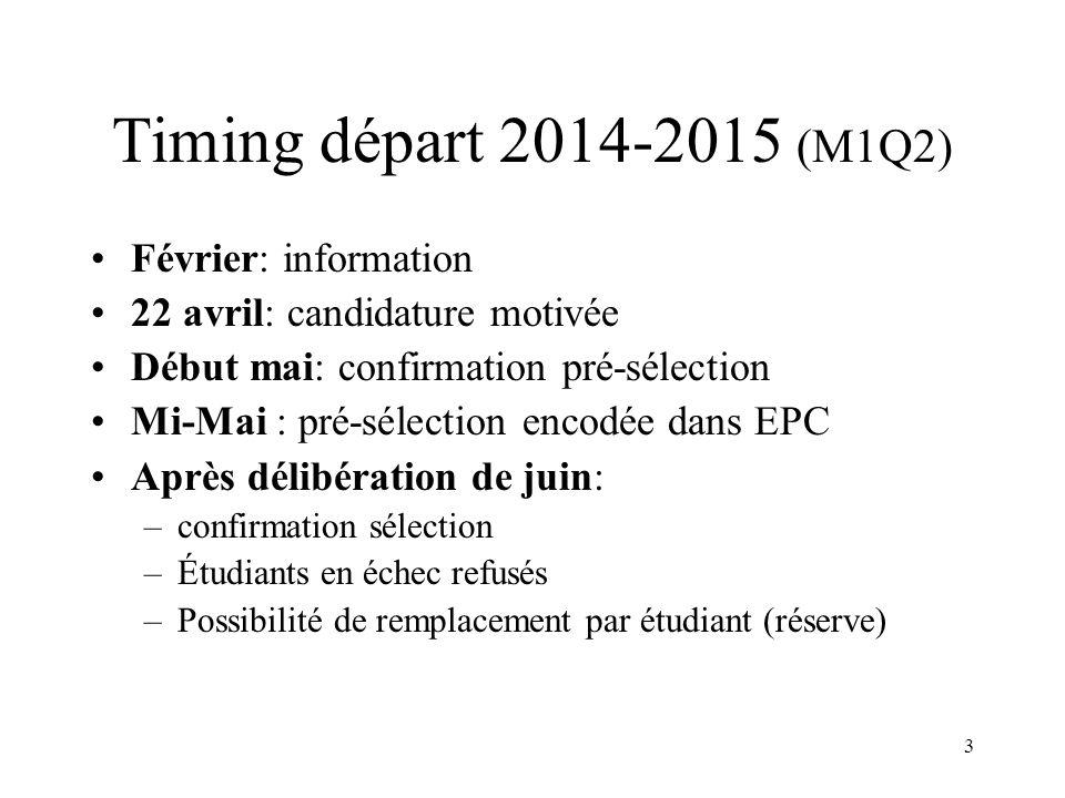 Timing départ 2014-2015 (M1Q2) Février: information