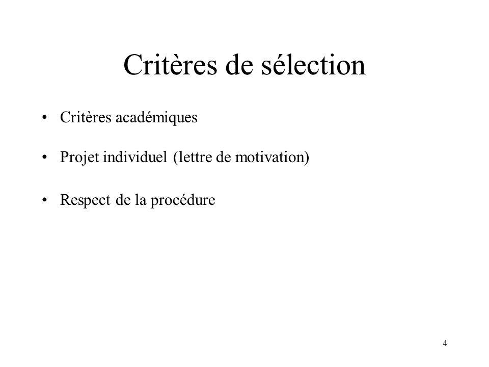 Critères de sélection Critères académiques