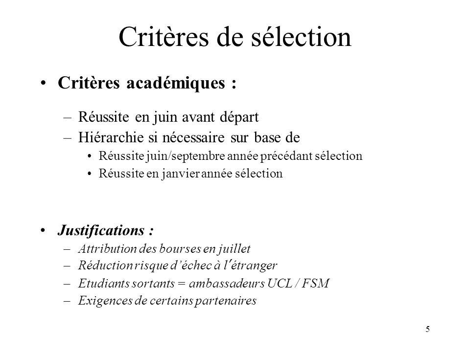 Critères de sélection Critères académiques :