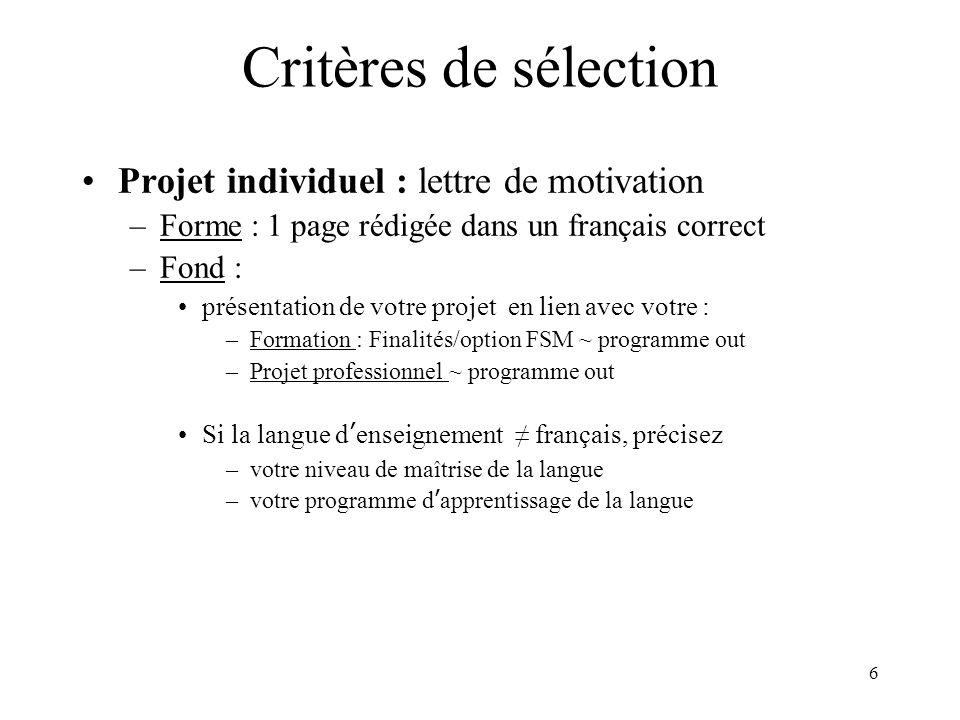 Critères de sélection Projet individuel : lettre de motivation