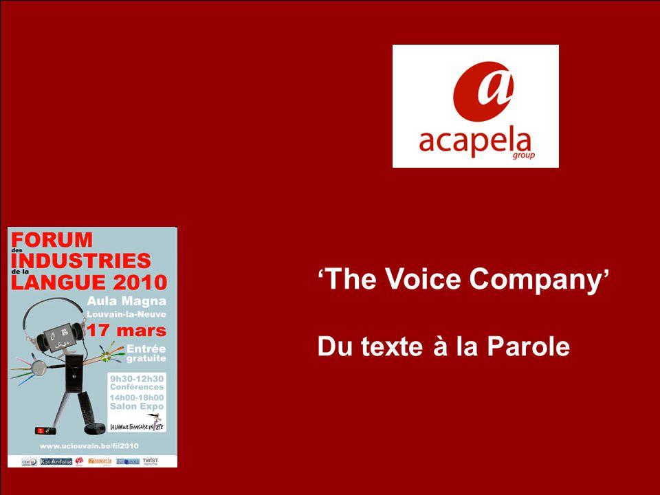 'The Voice Company' Du texte à la Parole